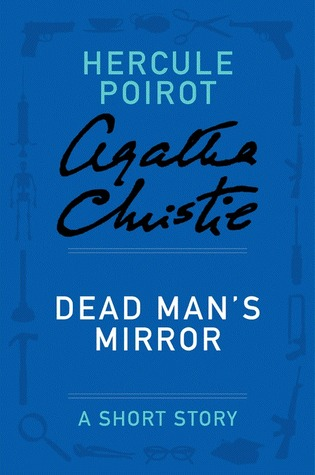Dead Man's Mirror (Hercule Poirot)